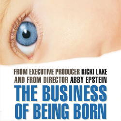 "My Thoughts on ""The Business of Being Born"""
